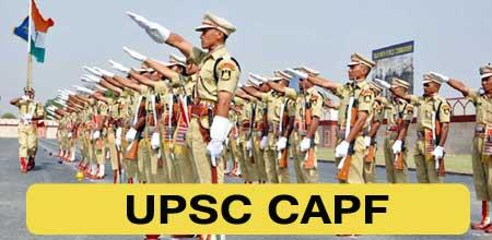 UPSC CPF Assistant Commandant CAPF Recruitment 2021 Apply Online Form 2021